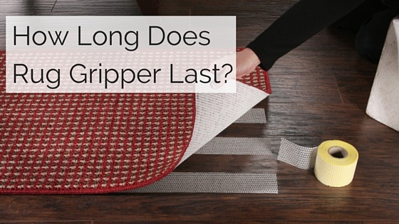 How_long_does_Rug_Gripper_last_before_it_needs_to_be_replaced.jpg