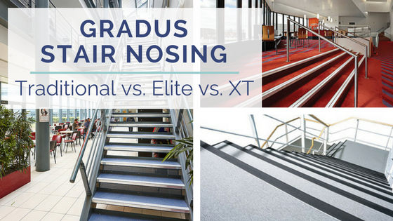 Gradus Xt Vs Traditional Vs Elite Stair Nosing