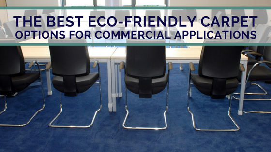 The Best Eco-Friendly Carpet Options for Commercial Applications (2).png