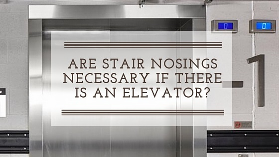 Do_you_need_stair_nosings_when_you_have_an_elevator__FAQ