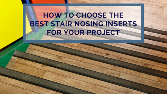 Floorcoverings And Flooring Accessories Blog Stair Nosings And